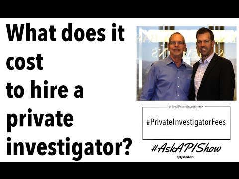 How Much Does It Cost to Hire a Private Investigator ...